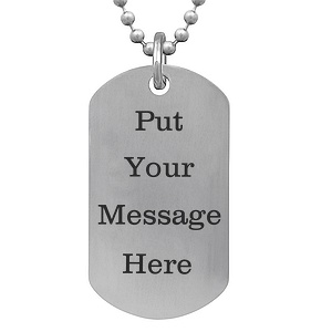 4c5a49b61 Personalize this titanium dog tag for him by engraving the front and the  back of the necklace.